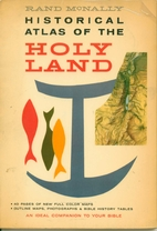 Rand McNally Historical Atlas of the Holy…