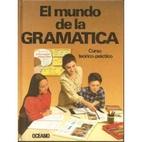 EL MUNDO DE LA GRAMATICA (VOLUMEN I AL 4)…