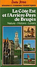 La Côte Est et l'Arrière-Pays de Bruges…