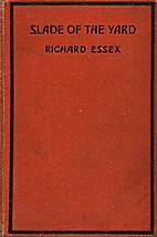 Slade of the Yard by Richard Essex