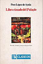 Libro rimado del palaçio by Pero López…