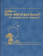 Life — How Did It Get Here? by Watchtower…