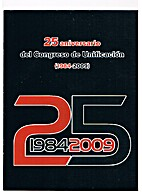 25 aniversario del Congreso de Unificaciòn…