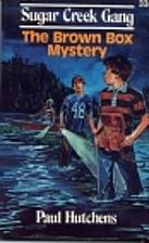 The Brown Box Mystery (Sugar Creek Gang #33)…