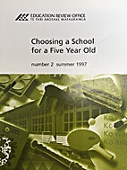 Choosing a school for a five year old -…