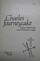 Charles Journeycake: Indian Statesman and…