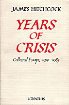 Years of crisis : collected essays,…