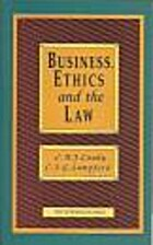 Business, ethics, and the law by C. J. G.…