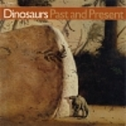Dinosaurs Past and Present (Volume 2) by…