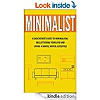 Minimalist: A Quickstart Guide To…
