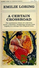 A Certain Crossroad by Emilie Loring