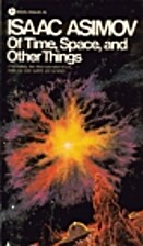 Of Time and Space and Other Things by Isaac…