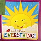 God made everything! by Kim Mitzo Thompson