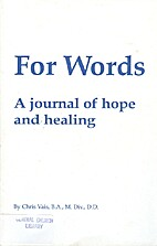 For Words A journal of hope and healing by…