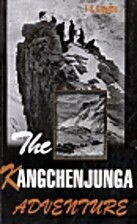 The Kangchenjunga adventure by F. S. Smythe