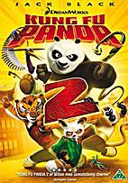 Kung Fu Panda 2 [2011 animated film] by…