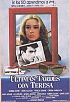Ultimas Tardes con Teresa (Last evenings…