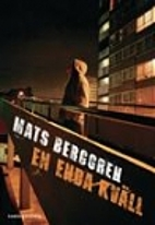 En enda kväll by Mats Berggren