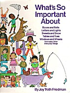 What's So Important About.... by Joy Troth…