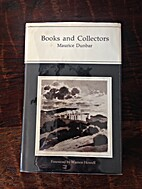 Books and collectors by Maurice Dunbar