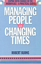 Managing people in changing times : coping…