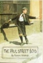 The Paul Street Boys by Ferenc Molnár