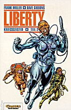 Liberty, Bd.6, Kriegsgeister Teil 2 by Frank…