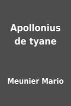 Apollonius de tyane by Meunier Mario