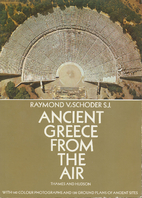 Ancient Greece from the Air by Raymond V.…
