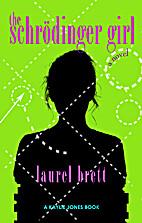 The Schrödinger Girl by Laurel Brett