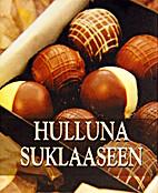 Hulluna suklaaseen by History & Heraldry…