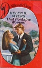 That Fontaine Woman! by Helen R. Myers