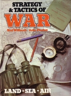 Strategy & Tactics of War by Ned Willmott