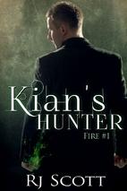 Kian's Hunter by RJ Scott