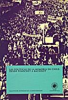 Las políticas de la memoria en Chile:…