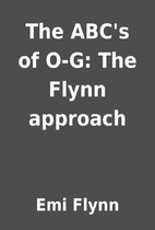 The ABC's of O-G: The Flynn approach by…