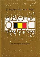 La Belgique Vision(n)air(e) België (C'est…