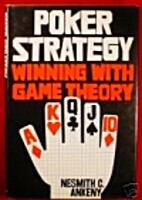 Poker strategy: Winning with game theory by…