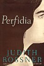 Perfidia by Judith Rossner