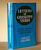 Letters of Giuseppe Verdi by Giuseppe Verdi
