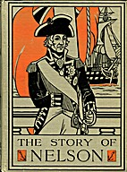 The Story of Nelson by Harold F. R. Wheeler
