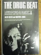 The drug beat, by Allen Geller