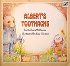 Albert's Toothache by Barbara Williams
