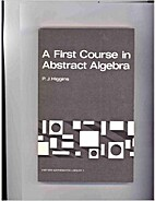 A first course in abstract algebra by P. J.…