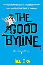 The Good Byline: A Riley Ellison Mystery by…