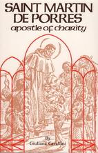 St. Martin De Porres: Apostle of Charity…
