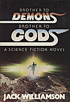 Brother to Demons, Brother to Gods by Jack…