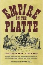 Empire on the Platte by Richard Crabb