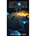 Earth Strike (Star Carrier, Book 1) (Star…