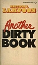 Another Dirty Book by P. J. O'Rourke